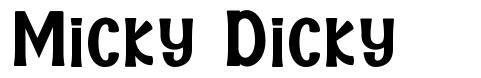 Micky Dicky 字形