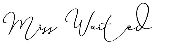 Miss Waited font