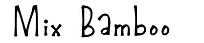 Mix Bamboo