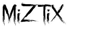 MiZTiX fonte