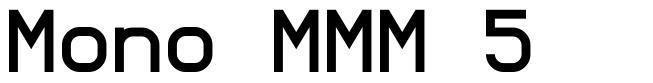Mono MMM 5