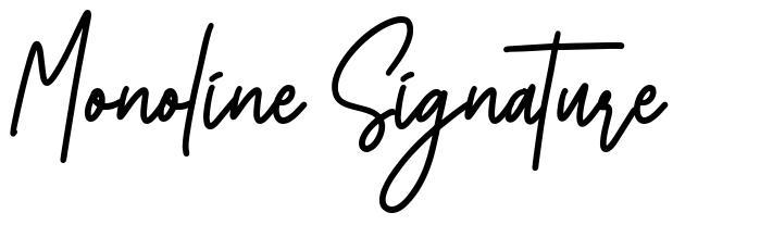 Monoline Signature