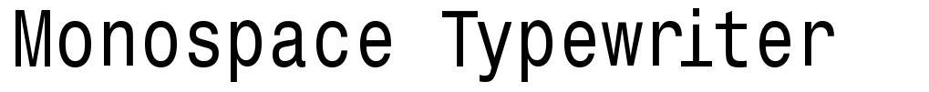 Monospace Typewriter font