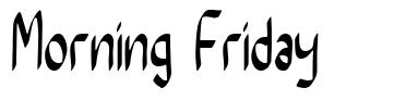 Morning Friday