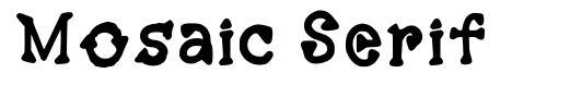 Mosaic Serif font