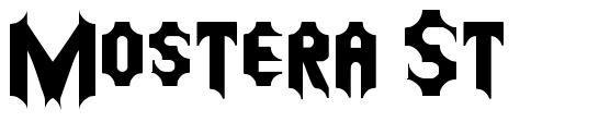 Mostera St font