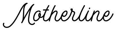 Motherline font