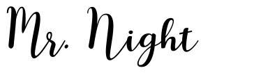 Mr. Night