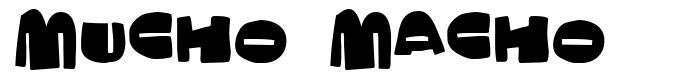 Mucho Macho font