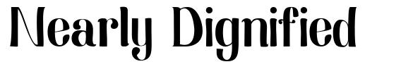 Nearly Dignified font