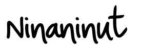 Ninaninut font