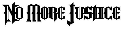 No More Justice font