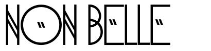 Non Belle