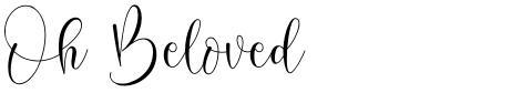 Oh Beloved
