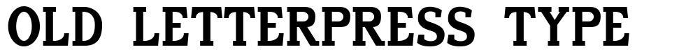 Old Letterpress Type font