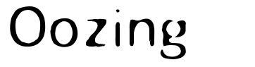 Oozing font