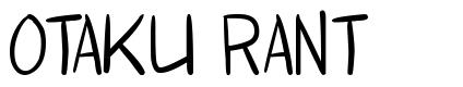 Otaku Rant font