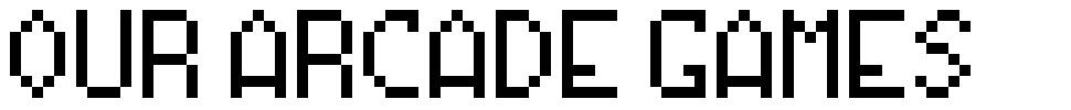 Our Arcade Games font