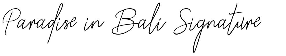 Paradise in Bali Signature font