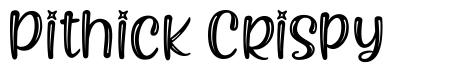 Pithick Crispy písmo