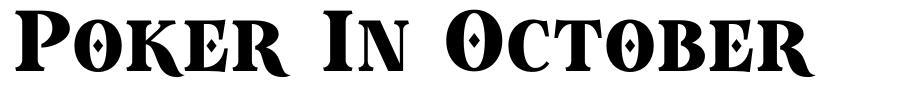 Poker In October font