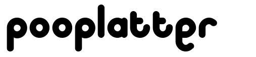 Pooplatter font