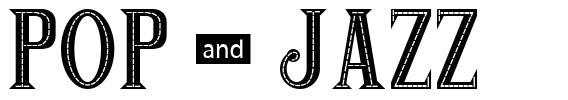 Pop & Jazz font