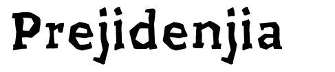 Prejidenjia font