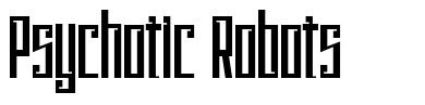 Psychotic Robots