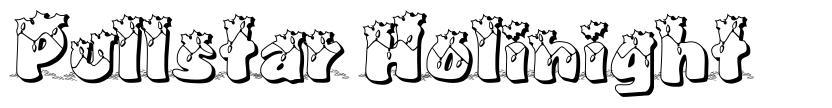 Pullstar Holinight font