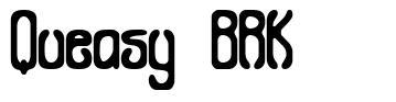 Queasy BRK font