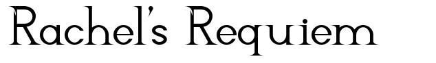 Rachel's Requiem