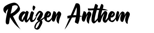 Raizen Anthem font