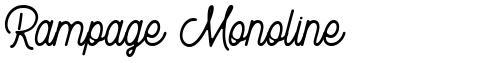 Rampage Monoline
