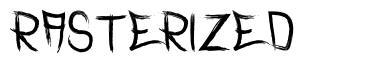 Rasterized
