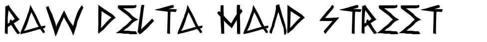 Raw Delta Hand Street font