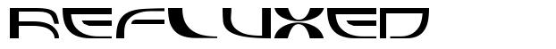 Refluxed font