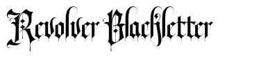 Revolver Blackletter