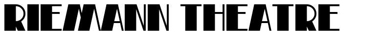 Riemann Theatre 字形