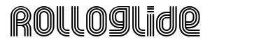Rolloglide font
