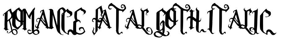 Romance Fatal Goth Italic шрифт