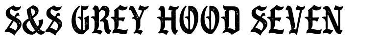 S&S Grey Hood Seven font