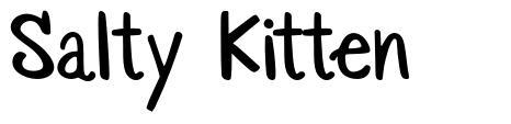 Salty Kitten