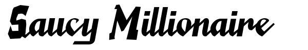 Saucy Millionaire font