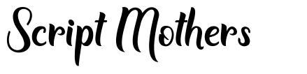 Script Mothers