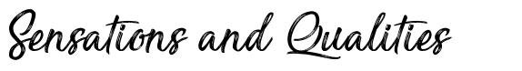 Sensations and Qualities font