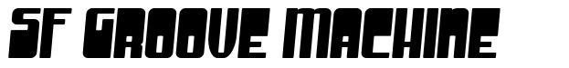 SF Groove Machine font