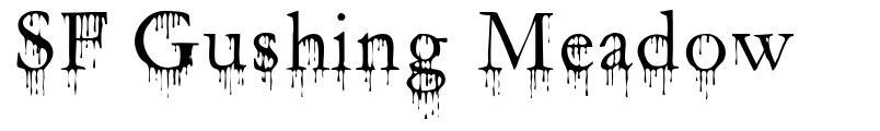 SF Gushing Meadow font