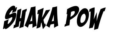Shaka Pow