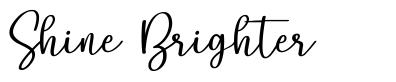 Shine Brighter fonte